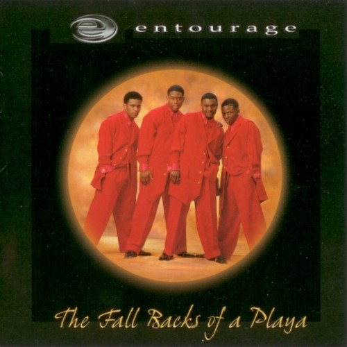 Entourage_-_The_Fall_Backs_Of_A_Playa-[cdcovers_cc]-front