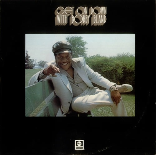 Bobby+Bland+-+Get+On+Down+With+Bobby+Bland+-+LP+RECORD-540346-1