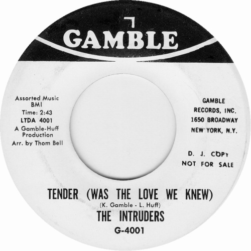the-intruders-tender-was-the-love-we-knew-gamble