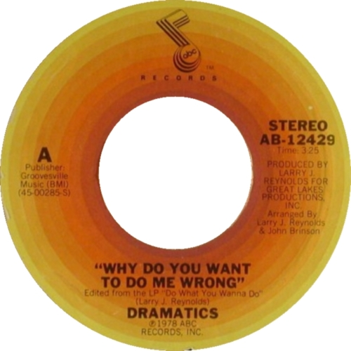dramatics-why-do-you-want-to-do-me-wrong-abc