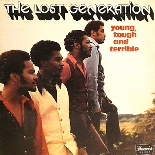 LOST GENERATION, THE-YOUNG, TOUGH AND TERRIBLE