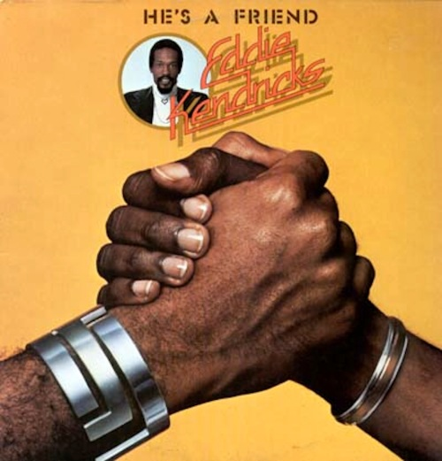 EDDIE KENDRICKS hes a friend LP
