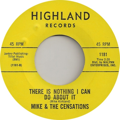 mike-and-the-censations-there-is-nothing-i-can-do-about-it-highland