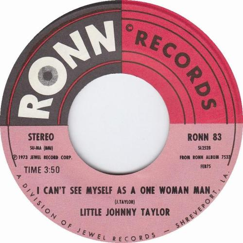little-johnny-taylor-i-cant-see-myself-as-a-one-woman-man-ronn