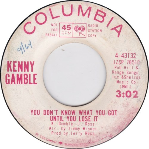 kenny-gamble-you-dont-know-what-you-got-until-you-lose-it-columbia