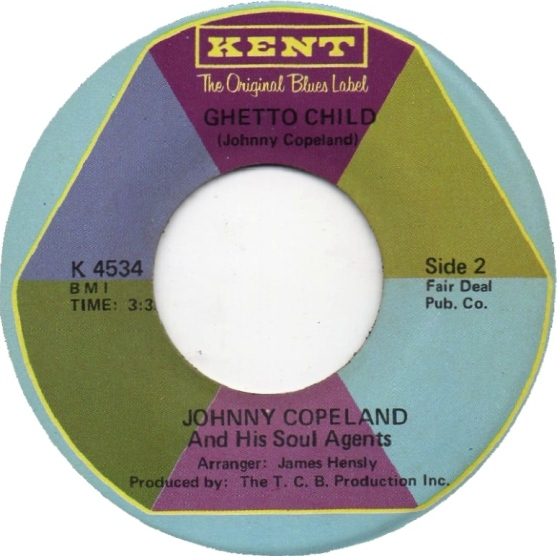 johnny-copeland-and-his-soul-agents-ghetto-child-kent