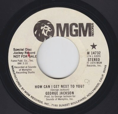 70s-soul-45-george-jackson-how-can-i-get-next-to-you-mgm-mp3_1799076