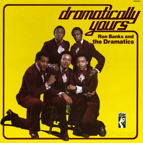 the-dramatics-dramatically-yours