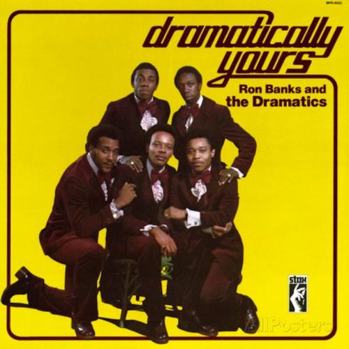 the-dramatics-dramatically-yours