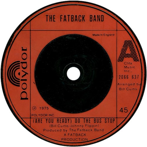 the-fatback-band-are-you-ready-do-the-bus-stop-polydor