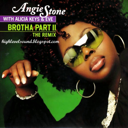 00-Angie_Stone_with_Alicia_Keys_and_Eve-Brotha_Part_II_(the_Remix)-(Promo_CDS)-2001-(1)-hlm